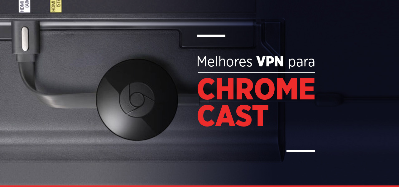 vpn chromecast