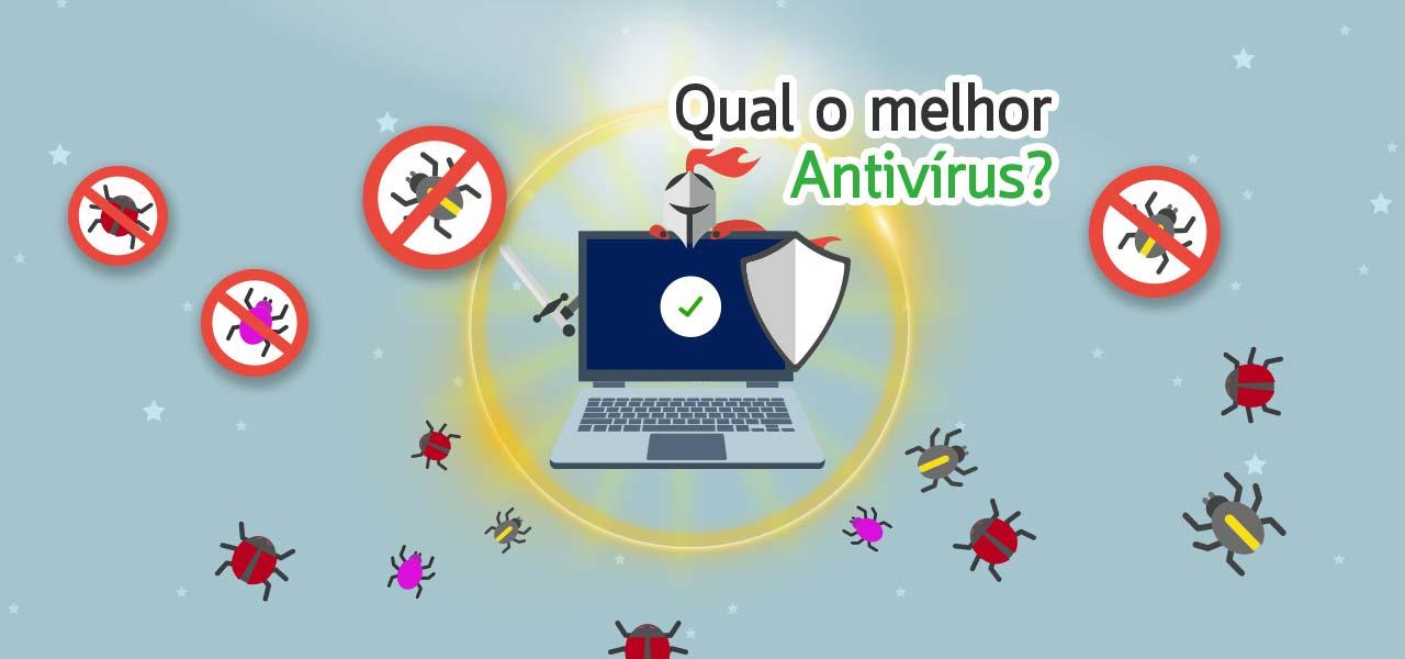 qual o melhor antivírus